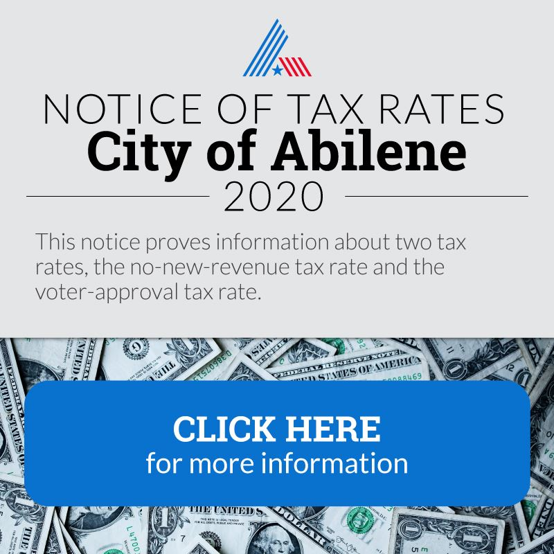 Notice of Tax Rates in City of Abilene 2020
