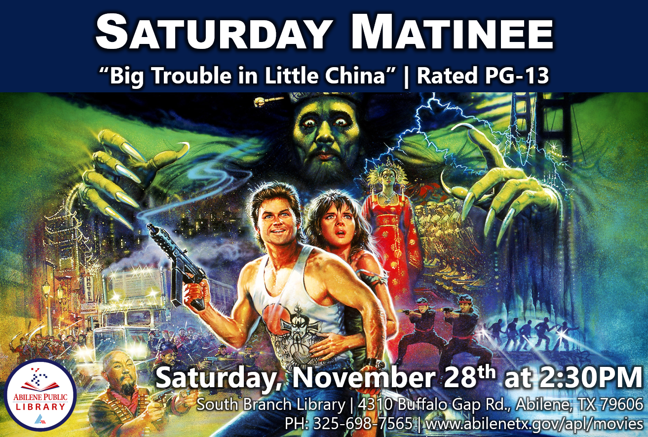 Saturday Matinee - Big Trouble Little China - Infographics