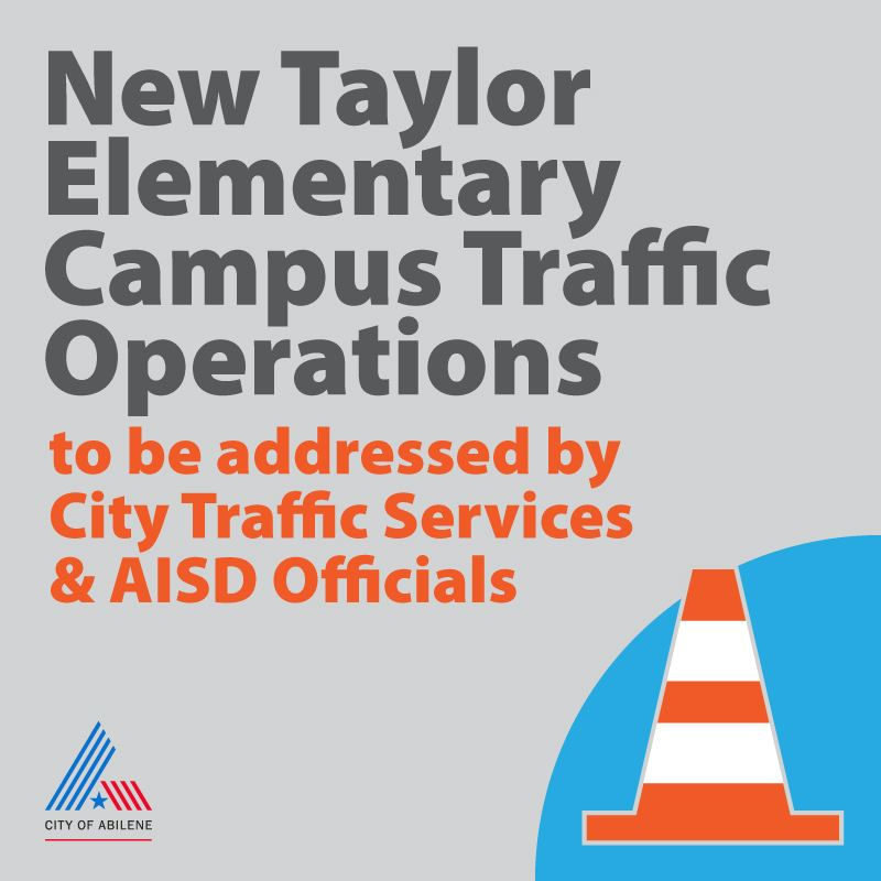 Message saying the City is ready to address traffic concerns at the new Taylor Elementary campus