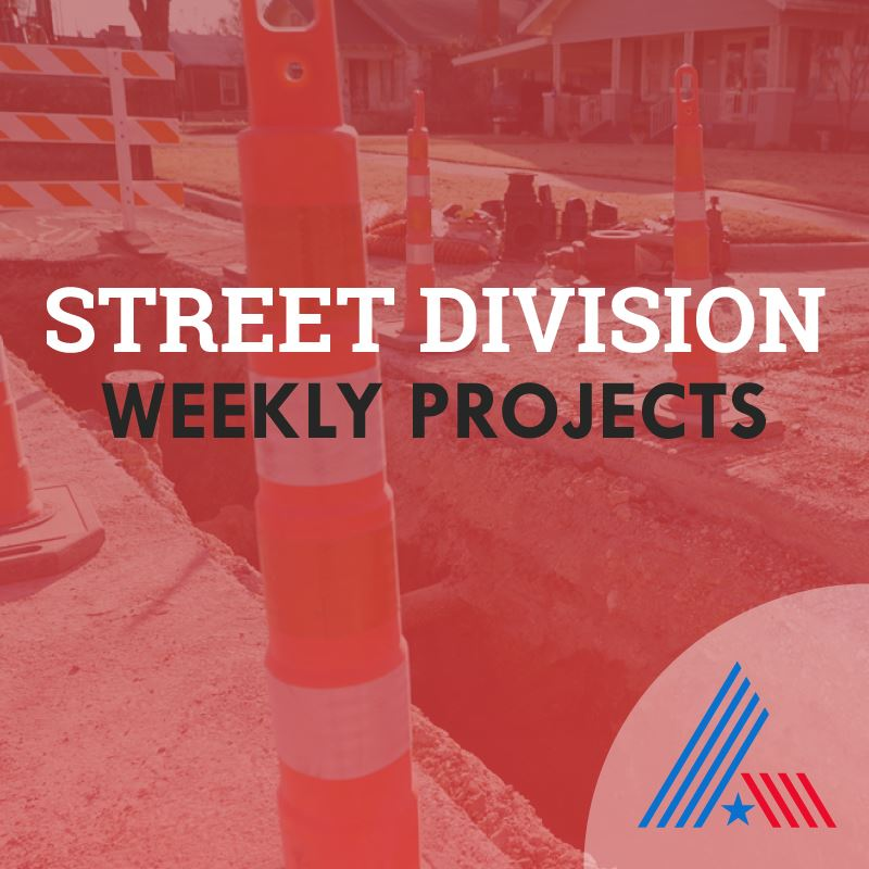 Street Division Weekly Projects graphic