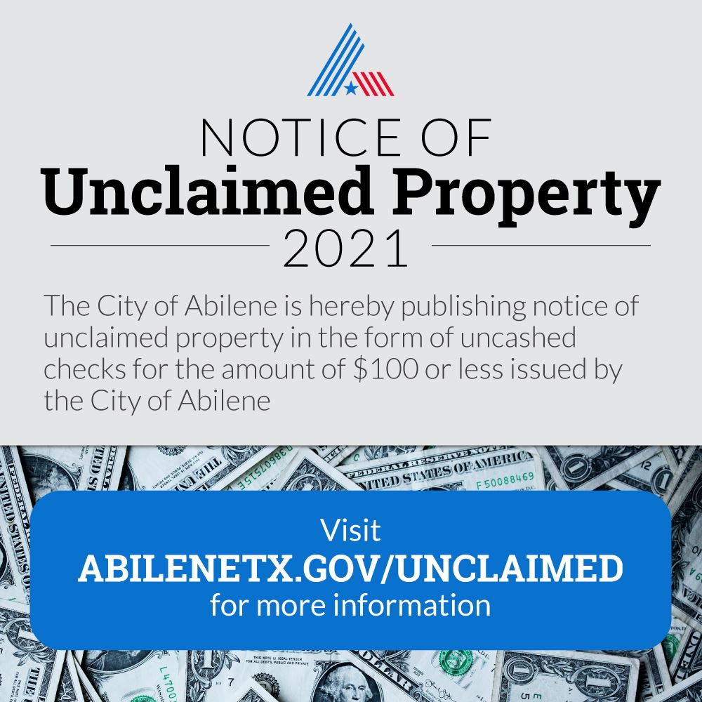 Notice of unclaimed property at the city of abilene