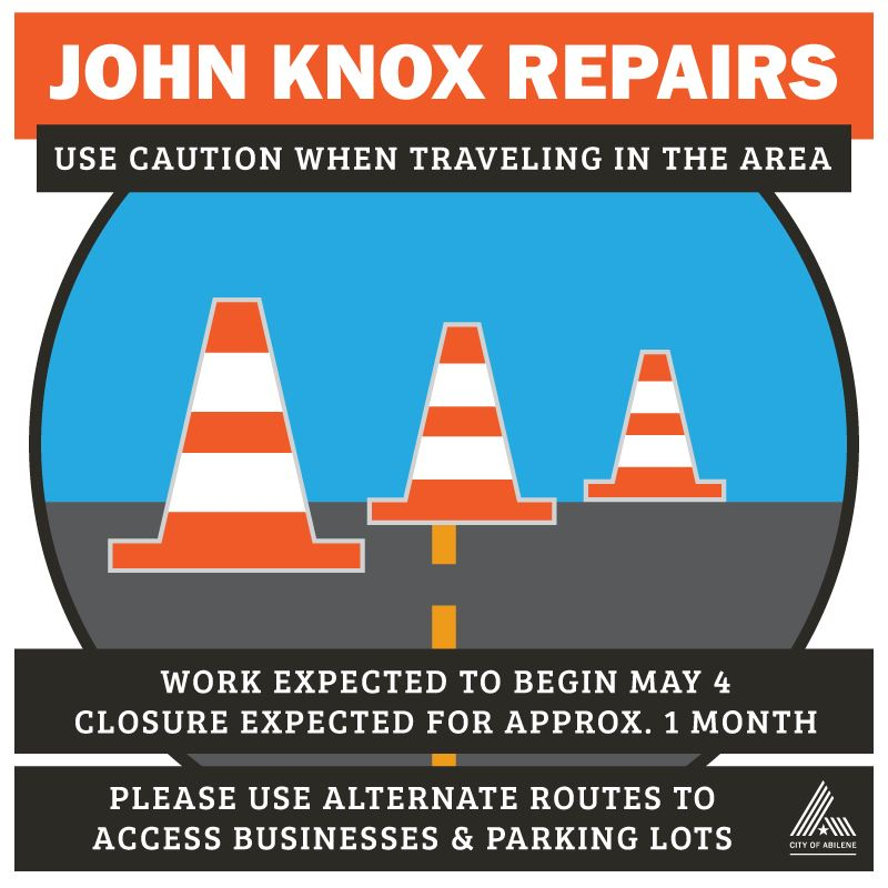 John Knox Repair Begins May 4, please use alternate routes during this time