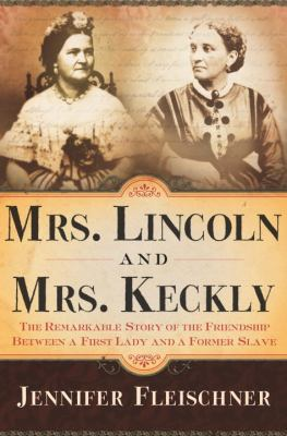 Lincoln and Keckley