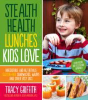 Stealth Health Lunches Book Cover