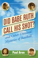 Did Babe Ruth Call His Shot Book Cover
